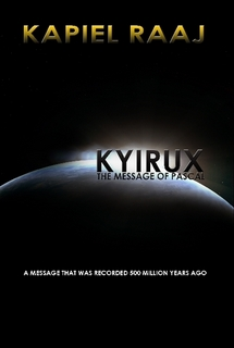 Kyirux, message of pascal, 500 million year old computer, sci fi books